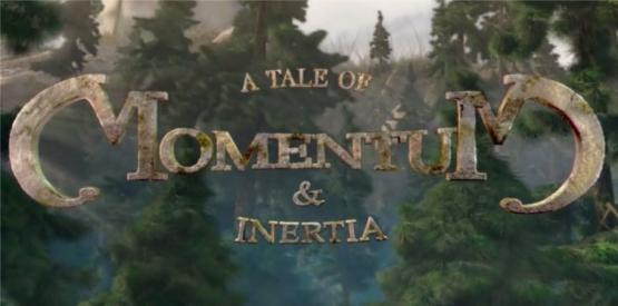 A Tale of Momentum & Inertia